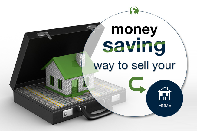 Money Saving way to sell your home
